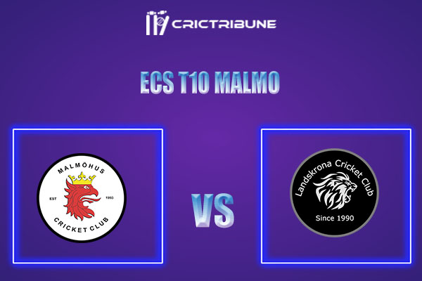 MAM vs LAN Live Score,In theMatchof ECS T10 Malmo 2021which will be played at Landskrona Cricket Club. MAM vs LAN Live Score,Match between Malmohus vs .....