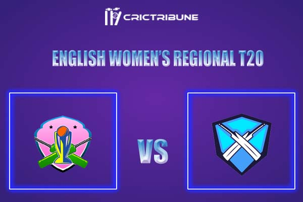 NOD vs SUN Live Score,In theMatchof English Women's Regional T20 2021which will be played at Woodbridge Road. NOD vs SUN Live Score,Match betwee...........