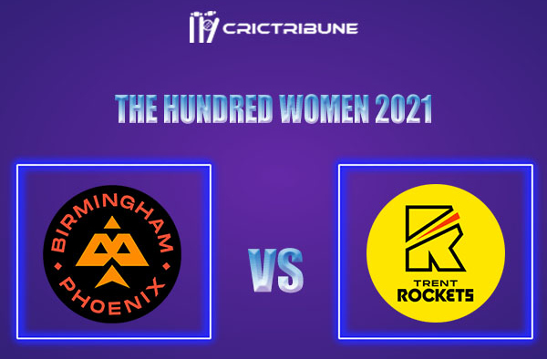 BPH-W vs TRT-W Live Score,In theMatchof The Hundred Womenwhich will be played at Old Trafford, Manchester. BPH-W vs TRT-W Live Score,Match between.........