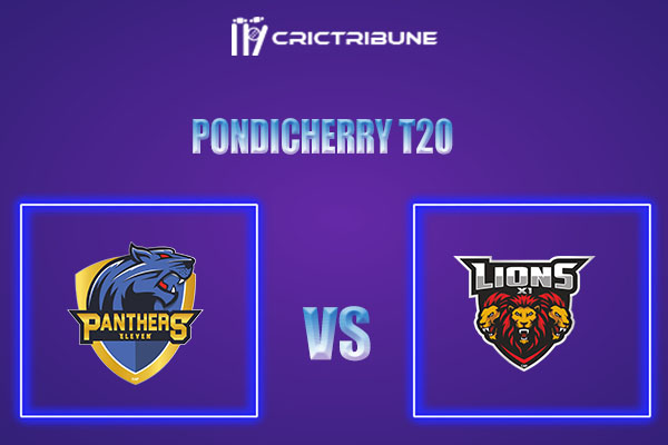 PAN vs LIO Live Score,In theMatchof Pondicherry T20which will be played at Cricket Association Puducherry Siechem Ground. PAN vs LIO Live Score,Match be...