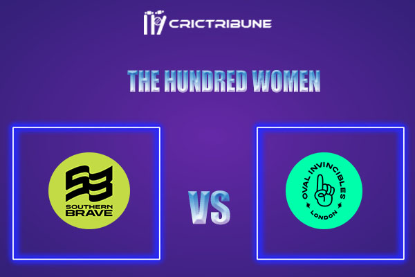 SOB-W vs OVI-W Live Score,In theMatchof The Hundred Womenwhich will be played at Old Trafford, Manchester. SOB-W vs OVI-W Live Score,Match between Southern