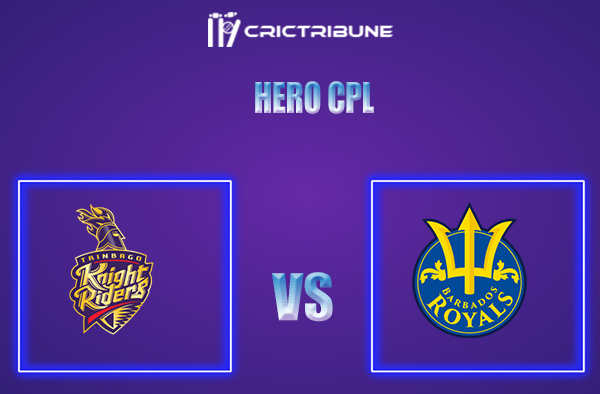 TKR vs BR Live Score,In theMatchof Hero CPL,which will be played at Warner Park, Basseterre, St Kitts. TKR vs BR Live Score,Match between Trinbago .........