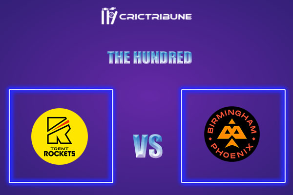 TRT vs BPH Live Score,In theMatchof The Hundredwhich will be played at Trent Bridge, Nottingham. TRT vs BPH Live Score,Match between Trent Rockets Men vs..
