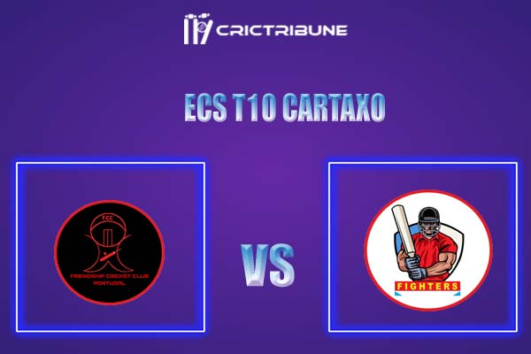 FIG vs WLP Live Score,In theMatchof ECS T10 Cartaxo,which will be played at Cartaxo Cricket Ground, Cartaxo. FIG vs WLP Live Score,Match between Fighters..