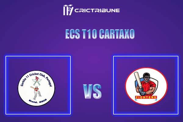 GOR vs FIG Live Score,In theMatchof ECS T10 Cartaxo,which will be played at Cartaxo Cricket Ground, Cartaxo. GOR vs FIG Live Score,Match between Gorkha ....