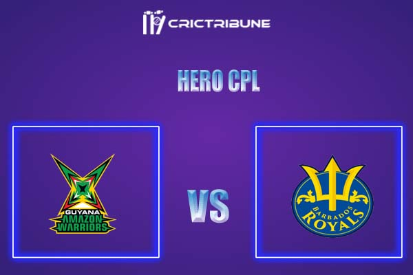GUY vs BR Live Score,In theMatchof Hero CPL,which will be played at Warner Park, Basseterre, St Kitts. GUY vs BR Live Score,Match between Guyana Amazon....
