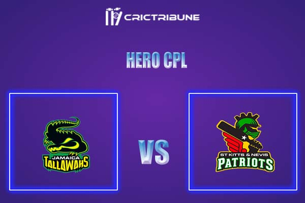 JAM vs SKN Live Score,In theMatchof Hero CPL,which will be played at Warner Park, Basseterre, St Kitts. JAM vs SKN Live Score,Match between Jamaica Tall...