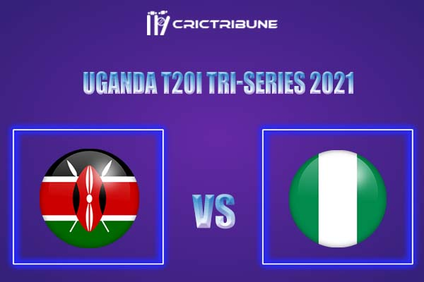 KEN vs NIG Live Score,In theMatchof Uganda T20I Tri-Series 2021,which will be played at Entebbe Cricket Oval, Entebbe..KEN vs NIG Live Score,Match.........