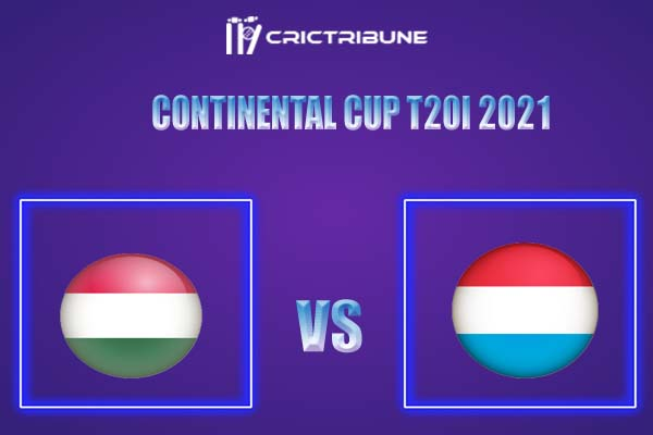 LUX vs HUN Live Score,In theMatchof Continental Cup T20I 2021,which will be played at Moara Vlasiei Cricket Ground. LUX vs HUN Live Score,Match between ....