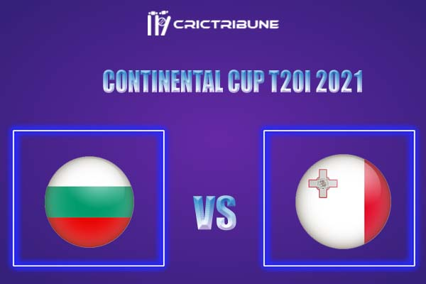 MAL vs BUL Live Score,In theMatchof Continental Cup T20I 2021,which will be played at Moara Vlasiei Cricket Ground. MAL vs BUL Live Score,Match between....