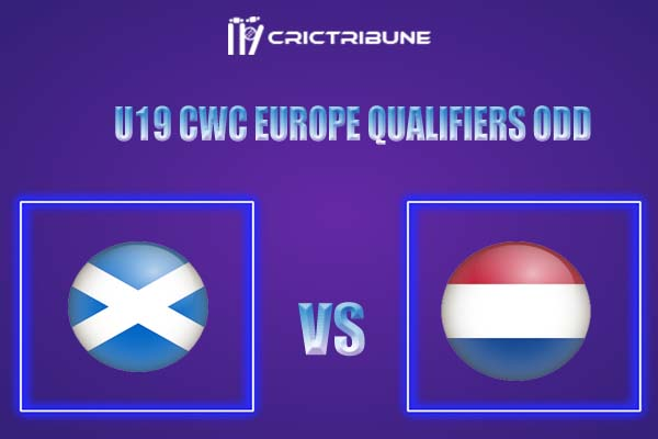 NED-Y vs SCO-Y Live Score, U19 CWC Europe Qualifiers ODD Live Score, NED-Y vs SCO-Y Live Score Updates NED-Y vs SCO-Y Playing XI's