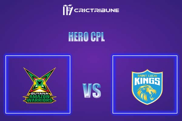 GUY vs SLK Live Score,In theMatchof Hero CPL,which will be played at Warner Park, Basseterre, St Kitts. GUY vs SLK Live Score,Match between St Lucia Kings.