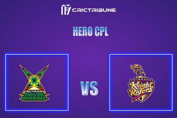 TKR vs GUY Live Score,In theMatchof Hero CPL,which will be played at Warner Park, Basseterre, St Kitts. TKR vs GUY Live Score,Match between Trinbago Knight