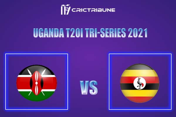 UGA vs KEN Live Score,In theMatchof Uganda T20I Tri-Series 2021,which will be played at Entebbe Cricket Oval, Entebbe..UGA vs KEN Live Score,Match betwee..